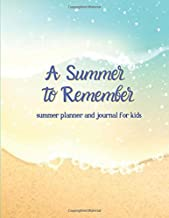 A Summer to Remember: Summer Planner for Kids