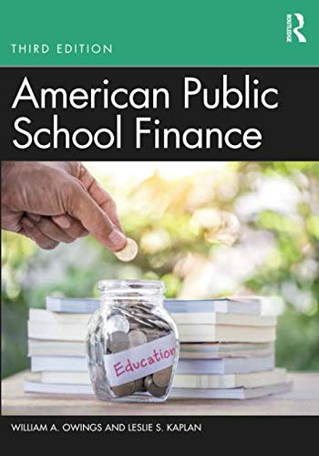 Compare Textbook Prices for American Public School Finance 3 Edition ISBN 9781138499966 by Owings, William A.