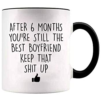 YouNique Designs 6 Month Anniversary Coffee Mug for Boyfriend 11 ounces White 6 Month Anniversary Gift for Him