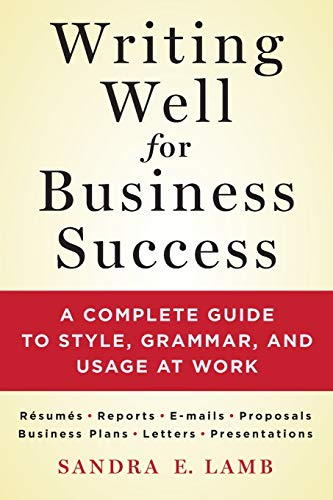 Compare Textbook Prices for Writing Well for Business Success  ISBN 9781250064516 by Lamb, Sandra E.