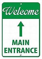注意サイン-ようこそメインエントランス。通知のためのインチ通りの交通危険屋外の防水および防錆の金属錫の印