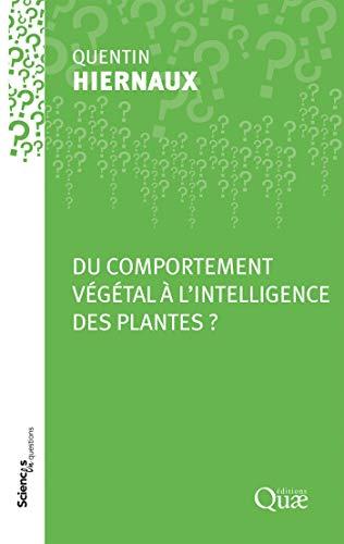 Couverture du livre Du comportement végétal à l'intelligence des plantes ?