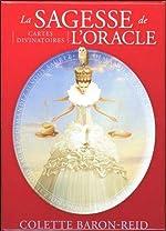 La sagesse de l'oracle - Cartes divinatoires de Colette Baron-Reid
