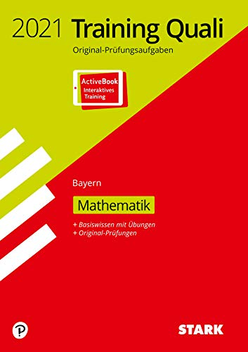 STARK Training Abschlussprüfung Quali Mittelschule 2021 - Mathematik 9. Klasse - Bayern: Ausgabe mit ActiveBook
