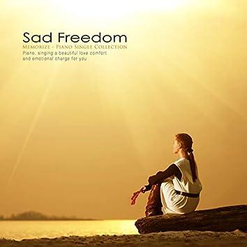 Sad Freedom