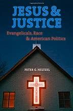 Jesus and Justice: Evangelicals, Race, and American Politics