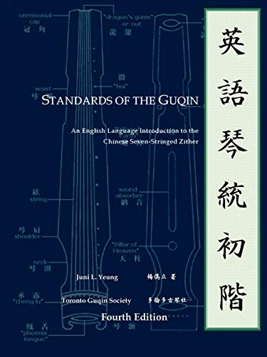 Yeung, J: Standards of the Guqin