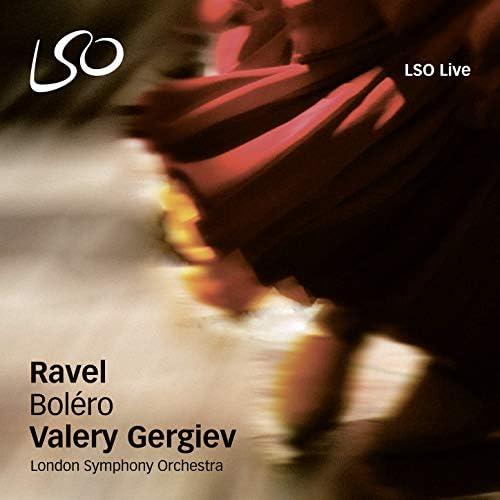 Maurice Ravel & London Symphony Orchestra feat. Valery Gergiev