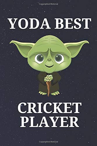 Yoda Best Cricket Player: Unique and Funny Appreciation Gift Perfect For Writing Down Notes, Journaling, Staying Organized, Drawing or Sketching