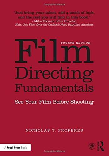 Film Directing Fundamentals: See Your Film Before Shooting