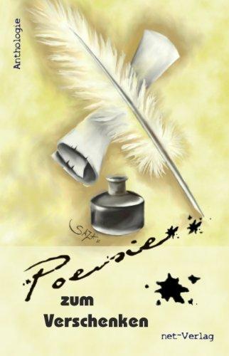 Poesie zum Verschenken: Anthologie