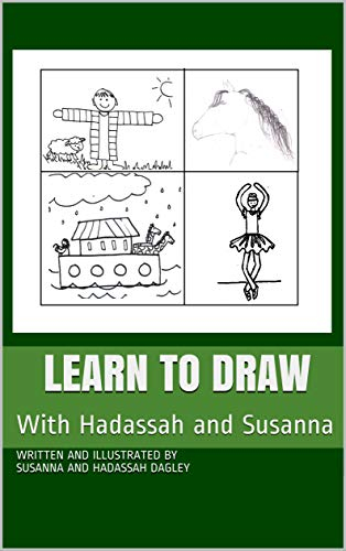 Learn to Draw with Hadassah and Susanna (English Edition)