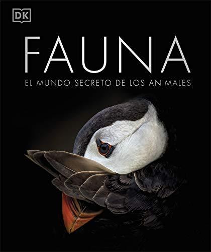 Fauna: El mundo secreto de los animales (Gran formato)