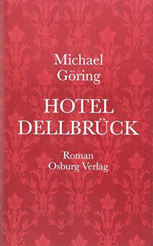 Hotel Dellbrück: Roman