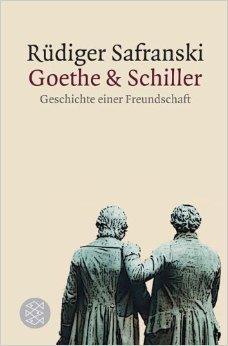 Goethe und Schiller: Geschichte einer Freundschaft (Allgemeines Sachbuch) ( 5. September 2011 )
