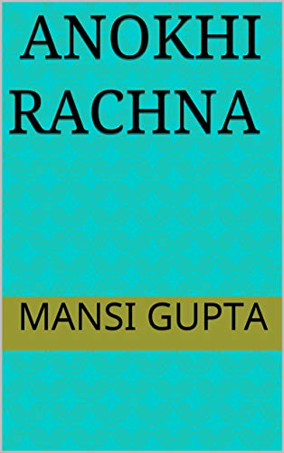 Anokhi Rachna (Hindi Edition)