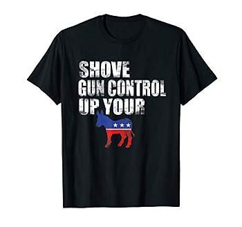 2nd Amendment Firearm Gun Shirt Funny Shove Gun Control up