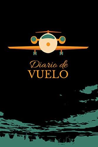 Diario de Vuelo: Pilot Flight LogBook Spanish | Libro de registro de vuelo para piloto, copiloto o aficionados | Regalo útil para cumpleaños o navidad