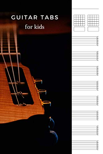 Guitar Tabs for kids: Guitar Music Tabs Journal, Blank Guitar Tab Paper, 120 pages for Guitarist and Musicians (Guitar Chord Diagrams - Tablature Staff Music Paper)