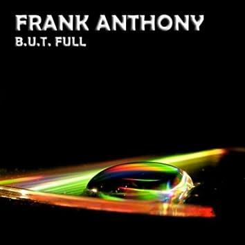 B.U.T. Full