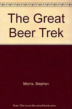 The Great Beer Trek 0828905258 Book Cover