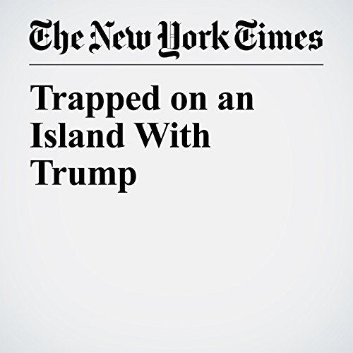 Trapped on an Island With Trump audiobook cover art