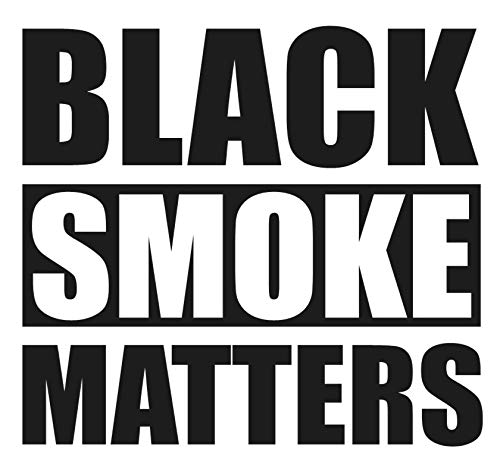 SixtyTwo24 Black Smoke Matters- 5' Decal {Black} Repellent Sticker, Rollin Coal Sticker, Rolling Coal, Black Smoke Matters Sticker, Decal, Power Stroke, Diesel, Stacks, Decal, Vinyl Pipes