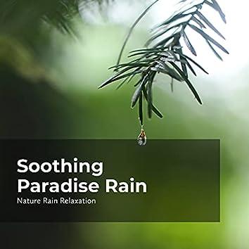Soothing Paradise Rain
