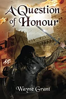 A Question of Honour - Book #7 of the Saga of Roland Inness