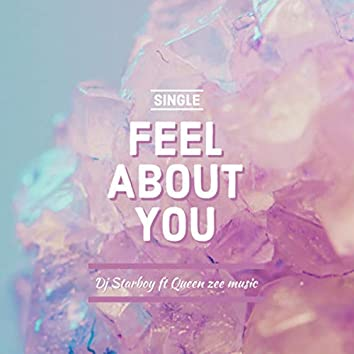 Feel about you
