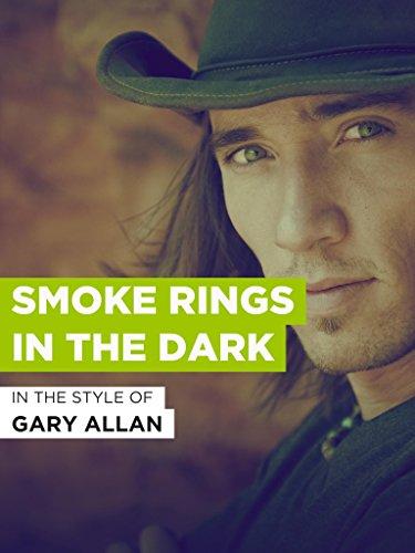 """Smoke Rings In The Dark im Stil von \""""Gary Allan\"""""""