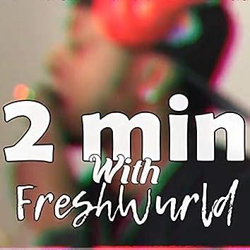 2 mins Freestyle