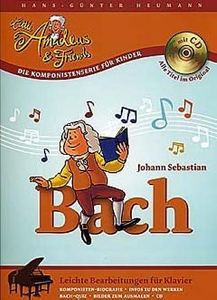 Johann Sebastian Bach–arrangiamento per pianoforte–con CD [Note musicali/holzweißig] Compositore: Bach Johann Sebastian AUS der Serie: Little Amadeus
