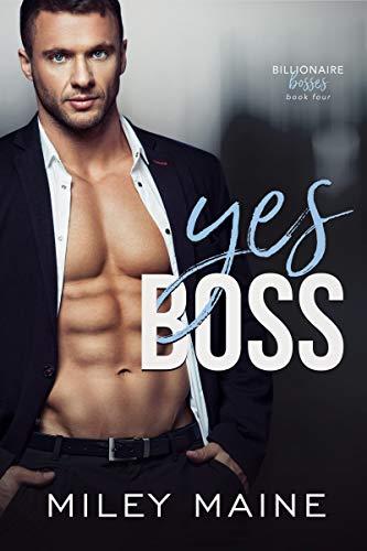 Yes Boss (Billionaire Bosses (German) 4) (German Edition)