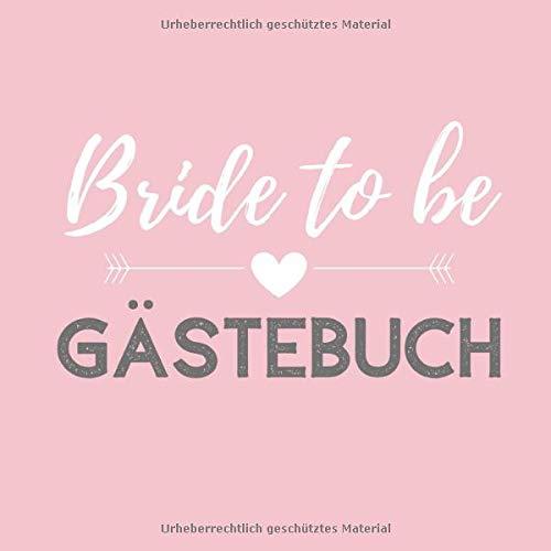 BRIDE TO BE GÄSTEBUCH: Gästebuch QUADRAT liniert für den Junggesellenabschied   JGA  ...