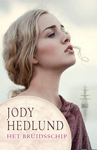 Het bruidsschip (De postorderbruiden Book 1) (Dutch Edition)