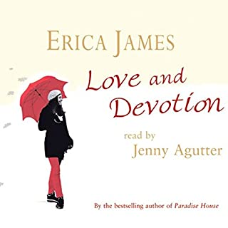 Love and Devotion                   By:                                                                                                                                 Erica James                               Narrated by:                                                                                                                                 Jenny Agutter                      Length: 6 hrs and 12 mins     12 ratings     Overall 3.8