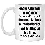 N\A Refrán Divertido Porque el Maestro de Secundaria de Badass no es un título de Trabajo Oficial Taza de café con Leche de 11 oz