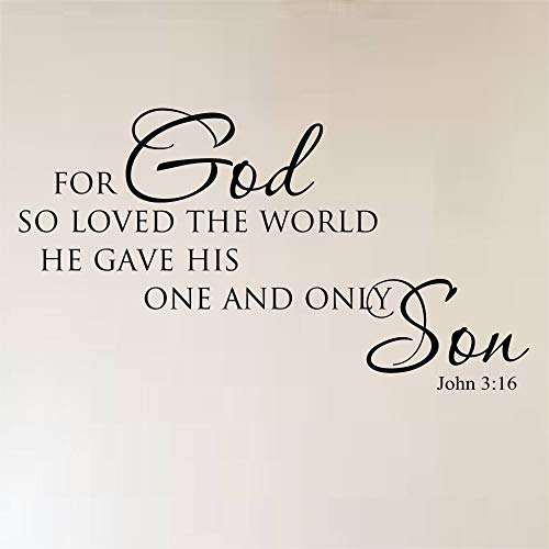 John 316 for Go So Loved The World That He Gave His One and Only Son Sticker mural en vinyle