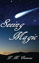 Seeing Magic (The Queen of the Night Series) (Volume 1)