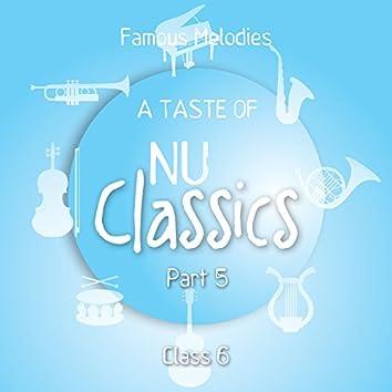 A Taste of Nu Classics, Pt. 5 (Famous Melodies)