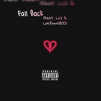 Fall Back (feat. Luz & Losfrms800)