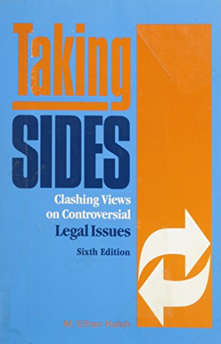 Taking Sides: Clashing Views on Controversial Legal Issues