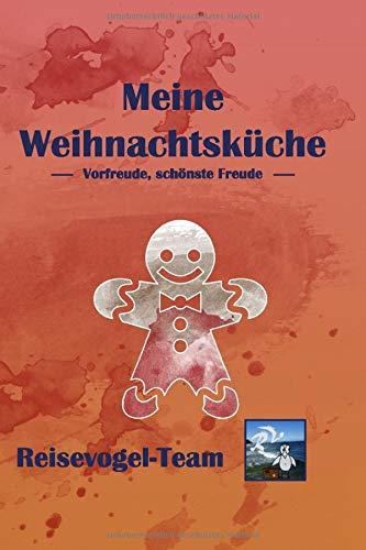 Weihnachtsgebäck: Kochbuch zum Sammeln eigener Rezepte