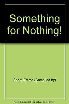 Paperback Something for Nothing! Book