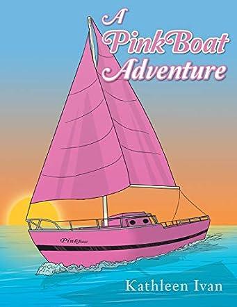 A PinkBoat Adventure