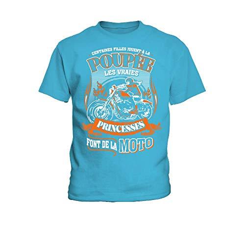 TEEZILY T-Shirt Enfant Certaines Filles Jouent à la poupée Les Vraies Princesses Font de la Moto - Turquoise - 8YR
