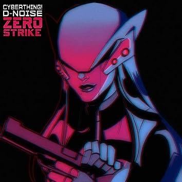 Zero Strike (feat. D-Noise)