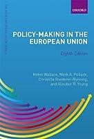 Policy-Making in the European Union (New European Union)