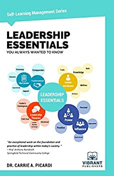 Leadership Essentials You Always Wanted to Know